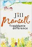 echange, troc Jill Mansell - Troublante différence