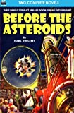 Before the Asteroids & The Sixth Glacier