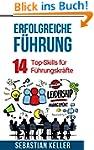 Erfolgreiche F�hrung: 14 Top-Skills f...