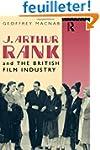 J. Arthur Rank and the British Film I...