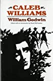 Caleb Williams (Norton Library) (0393008614) by Godwin, William