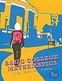Basic College Mathematics plus MyMathLab/MyStatLab Student Access Code Card (7th Edition)