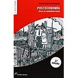Posteconomía: Hacia un capitalismo feudal (El Rojo Y El Negro (lince))
