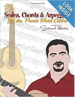 Scales, Chords & Arpeggios for the Puerto Rican Cuatro: Samuel Ramos