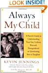 Always My Child: A Parent's Guide to...