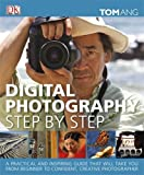 Tom Ang Digital Photography Step by Step