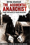 img - for The Accidental Anarchist: From the Diaries of Jacob Marateck book / textbook / text book