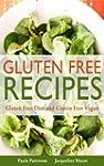 Gluten Free Recipes: Gluten Free Diet...
