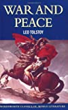 Leo Tolstoy War and Peace (Wordsworth Classics of World Literature)