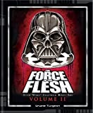 img - for The Force in the Flesh Volume 2 book / textbook / text book