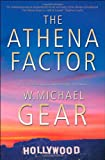 The Athena Factor (0765311666) by Gear, W. Michael