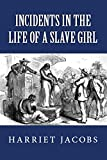 Image of Incidents in the Life of a Slave Girl (Illustrated)