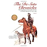 The De Soto Chronicles: The Expedition of Hernando de Soto to North America in 1539-1543 (Two Volume Set) ~ Lawrence Clayton