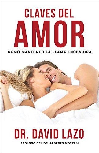 Claves del Amor: Cmo Mantener La Llama Encendida (Spanish Edition) PDF