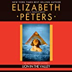 Lion in the Valley (       UNABRIDGED) by Elizabeth Peters Narrated by Susan O'Malley