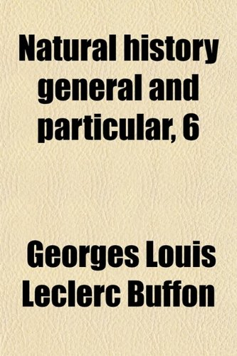 Natural History General and Particular, 6