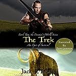 The Trek: The Darwin's World Series, Book 2 | Jack L Knapp
