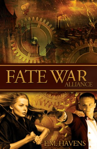Fate War: Alliance by E.M. Havens