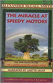 the miracle at speedy motors alexander mccall smith