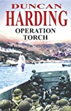 Operation Torch (Severn House Large Print) (0727875922) by Harding, Duncan