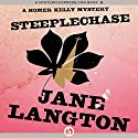 Steeplechase: A Homer Kelly Mystery, Book 18 (       UNABRIDGED) by Jane Langton Narrated by Mark Ashby
