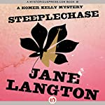 Steeplechase: A Homer Kelly Mystery, Book 18 | Jane Langton