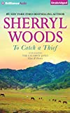 To Catch a Thief: A Selection from The Calamity Janes: Gina & Emma