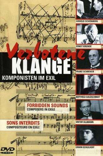 Verbotene Klange: Komponisten Im Exil