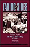 Taking Sides: Clashing Views in World History, Volume 2 (0073514926) by Joseph Mitchell