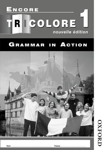 Encore Tricolore 1 nouvelle edition Grammar in Action (x8): Grammar in Action Stage 1