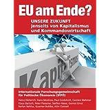 """EU am Ende? Unsere Zukunft jenseits von Kapitalismus und Kommandowirtschaftvon """"Hans Modrow"""""""