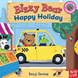 Benji Davies Bizzy Bear: Happy Holiday