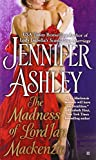 Jennifer Ashley Madness of Lord Ian Mackenzie, The (Berkley Sensation)