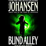 Blind Alley (       ABRIDGED) by Iris Johansen Narrated by Kate Burton