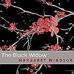 The Black Widow   Margaret Windsor