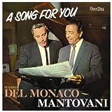 echange, troc Mario Del Monaco, Mantovani - Song for You