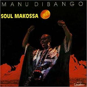 Amazon.com: Soul Makossa: MANU DIBANGO: Music