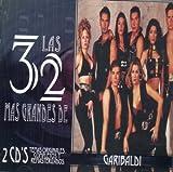 Las 32 más grandes de Garibaldi