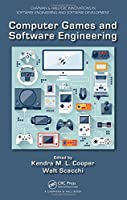 Computer Games and Software Engineering Front Cover