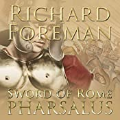 Pharsalus: Sword of Rome, Book 5 | Richard Foreman
