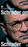 Schrader on Schrader and Other Writings (0571221769) by Schrader, Paul