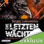 Die letzten Wächter | Sergej Lukianenko