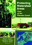 img - for Protecting Watershed Areas: Case of the Panama Canal book / textbook / text book