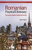 Romanian-English/English-Romanian Practical Dictionary (Romanian Edition)