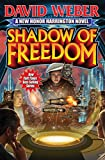 img - for Shadow of Freedom (Honor Harrington) book / textbook / text book