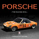Porsche, the Racing 914s: A Limited E...