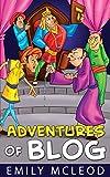 Adventures of Blog: Kids Book
