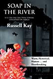 Russell Kay Soap in the River: 9/11-The Day the Twin Towers Collapsed on Africa