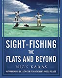 Sight Fishing the Flats and Beyond