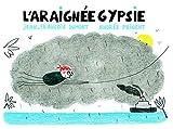 vignette de 'L'araignée Gypsie (Jean-François Dumont)'